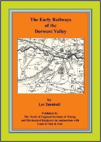 Early Railways of the Derwent Valley